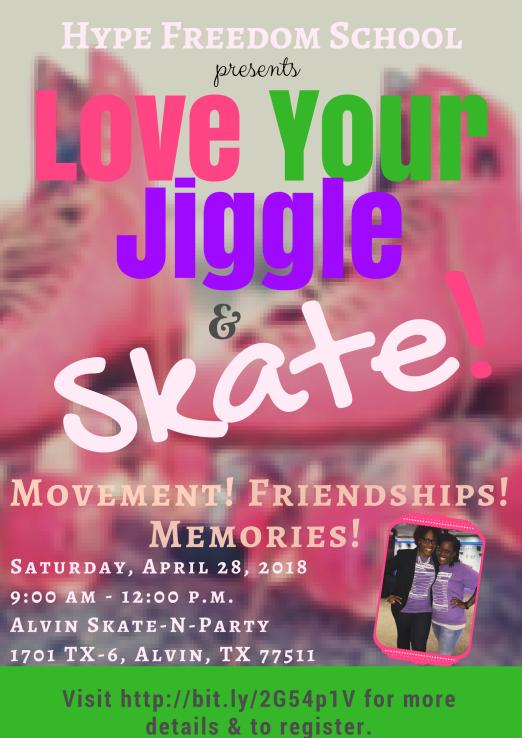 Love Your Jiggle & Skate